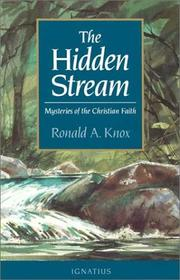 Cover of: The hidden stream: a further collection of Oxford conferences.