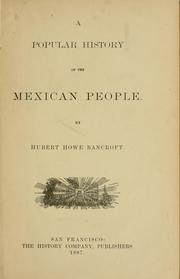 Cover of: A popular history of the Mexican people