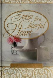 Cover of: Stories for a cheerful heart | Alice Gray