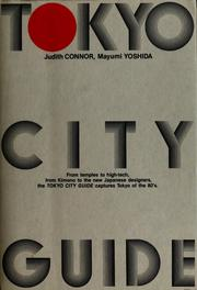 Cover of: Tokyo city guide | Judith Connor Greer