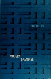Cover of: Modern grammar. | Roberts, Paul