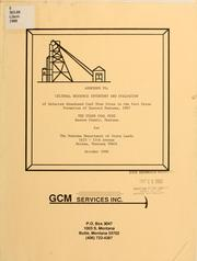 Addendum to Cultural resource inventory and evaluation of selected abandoned coal mines in the Fort Union formation of eastern Montana, 1987 by GCM Services, Inc