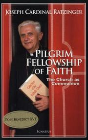 Cover of: Pilgrim Fellowship Of Faith | Pope Benedict XVI, Stephan Otto Horn, Vinzenz Pfnur