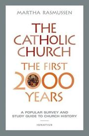 Cover of: The Catholic Church, the First 2000 Years | Martha Rasmussen
