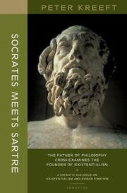 Cover of: Socrates Meets Sartre: The Father Of Philosophy Meets The Founder of Existentialism