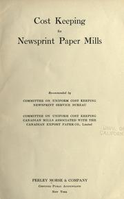 Cover of: Cost keeping for newsprint paper mills | Morse, Perley, & Company, New York