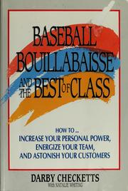 Cover of: Baseball, bouillabaisse, and the best of class | Darby Checketts