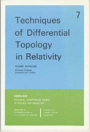 Cover of: Techniques of Differential Topology in Relativity (CBMS-NSF Regional Conference Series in Applied Mathematics) (CBMS-NSF Regional Conference Series in Applied Mathematics) | Roger Penrose