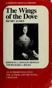Cover of: The wings of the dove by Henry James, Jr.