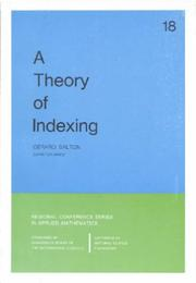 Cover of: A Theory of Indexing (CBMS-NSF Regional Conference Series in Applied Mathematics) (CBMS-NSF Regional Conference Series in Applied Mathematics)