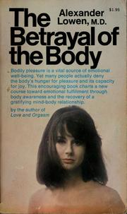 Cover of: The betrayal of the body
