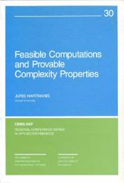 Cover of: Feasible Computations and Provable Complexity Properties (CBMS-NSF Regional Conference Series in Applied Mathematics)