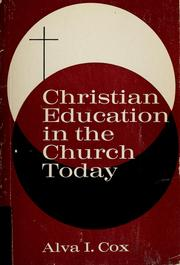 Cover of: Christian education in the church today