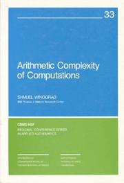 Arithmetic Complexity of Computations (CBMS-NSF Regional Conference Series in Applied Mathematics) by Shmuel Winograd