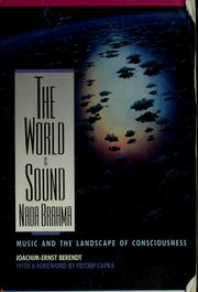 Cover of: The world is sound, Nada Brahma