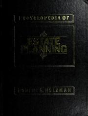 Encyclopedia of estate planning by Holzman, Robert S.