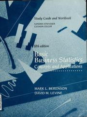 Cover of: Study guide and workbook, fifth edition, Basic Business Statistics | Sandra Strasser