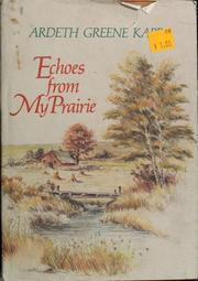 Cover of: Echoes from my prairie