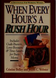Cover of: When every hour's a rush hour