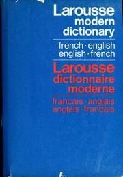 Cover of: Modern French-English [English-French] dictionary | by Marguerite-Marie Dubois, with the collaboration of Charles Cestre [and others] Chief editor: William Maxwell Landers.