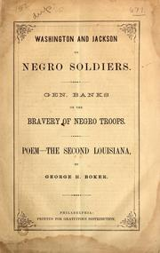 Cover of: Washington and Jackson on Negro soldiers.  Gen. Banks on the bravery of Negro troops.  Poem--the second Louisiana