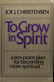 Cover of: To grow in spirit