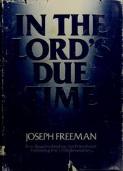 Cover of: In the Lord's due time | Freeman, Joseph
