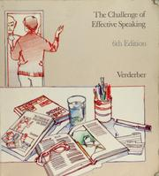 Cover of: The challenge of effective speaking | Rudolph F. Verderber