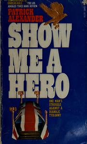 Cover of: Show me a hero