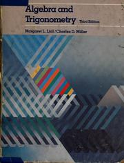 Cover of: Algebra and trigonometry | Margaret L. Lial