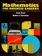 Cover of: Mathematics for business careers | Jack Cain