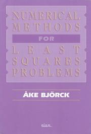 Numerical methods for least squares problems by Åke Björck
