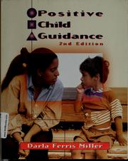 Cover of: Positive child guidance | Darla Ferris Miller