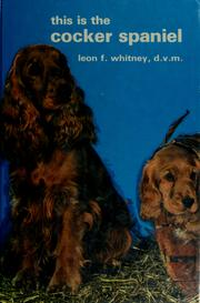 Cover of: This Is the Cocker Spaniel