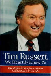 Cover of: Tim Russert, we heartily knew ye