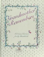 Cover of: Grandmother remembers | Judith Levy