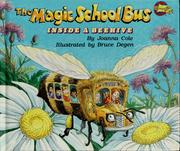 Cover of: The Magic School Bus Inside A Beehive (The Magic School Bus #8) | Joanna Cole