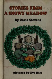 Cover of: Stories from a snowy meadow | Carla Stevens