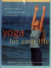 Cover of: Yoga for your life | Margaret D. Pierce