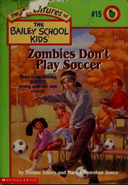 Zombies don't play scoccer