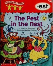 Cover of: The pest in the nest | Lisa Eve Huberman