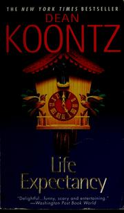 Cover of: Life expectancy | Dean Koontz