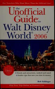 Cover of: The unofficial guide to Walt Disney World 2006