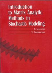 Cover of: Introduction to Matrix Analytic Methods in Stochastic Modeling (ASA-SIAM Series on Statistics and Applied Probability) | G. Latouche
