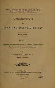 Cover of: A revision of the genera and species of Canadian Palæozoic corals
