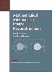 Cover of: Mathematical Methods in Image Reconstruction (Monographs on Mathematical Modeling and Computation) | Frank Natterer