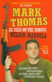 Cover of: As Used on the Famous Nelson Mandela | Mark Thomas