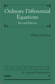 Cover of: Ordinary Differential Equations (Classics in Applied Mathematics) | Philip Hartman