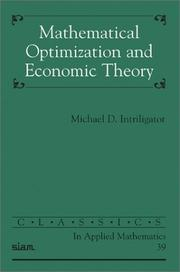 Cover of: Mathematical Optimization and Economic Theory (Classics in Applied Mathematics)