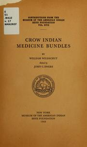 Cover of: Crow Indian medicine bundles | William Wildschut